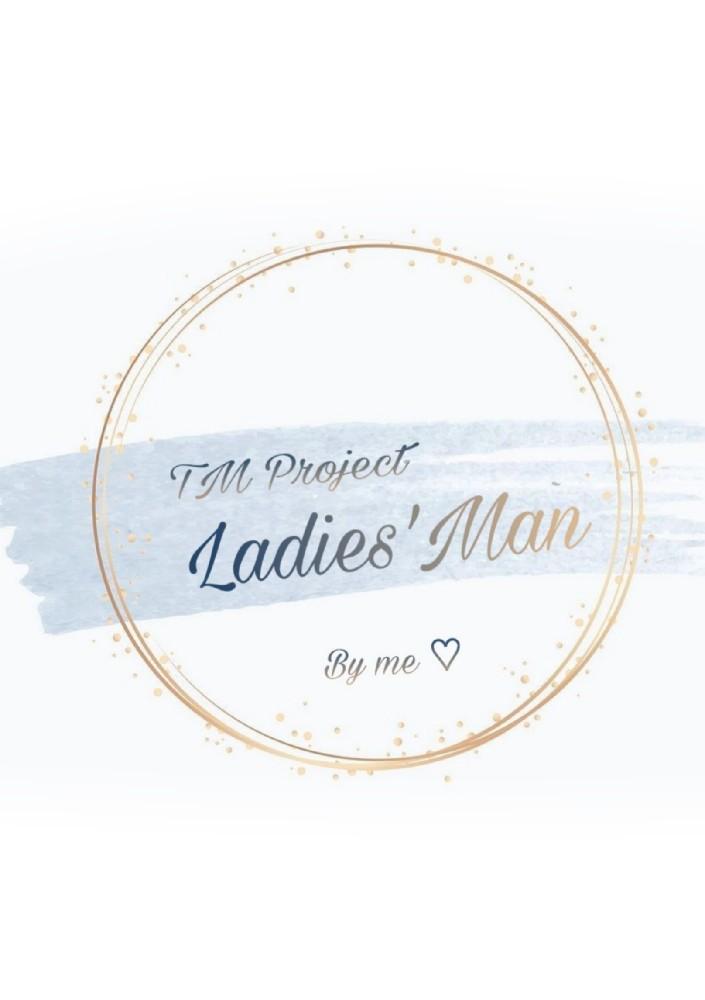 [TM] Ladies'Man คุณแฟนกำมะลอ